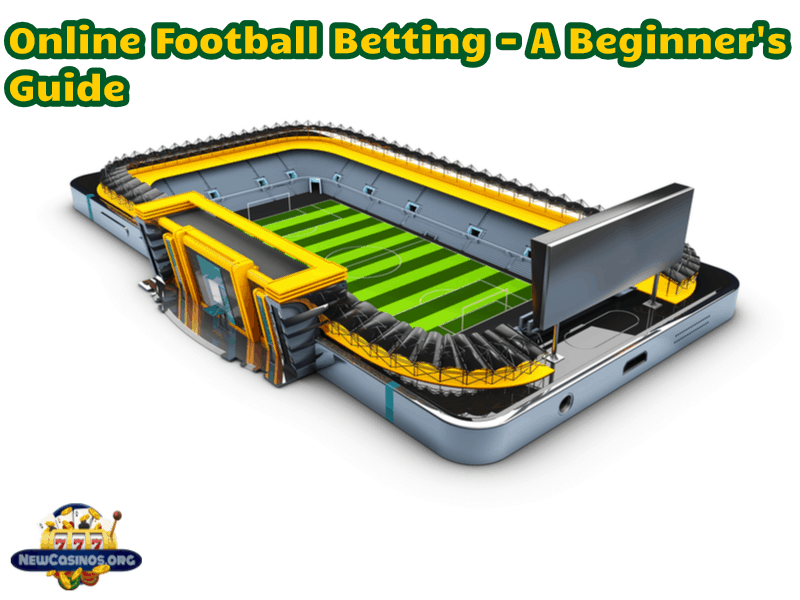 Online Football Betting Guide