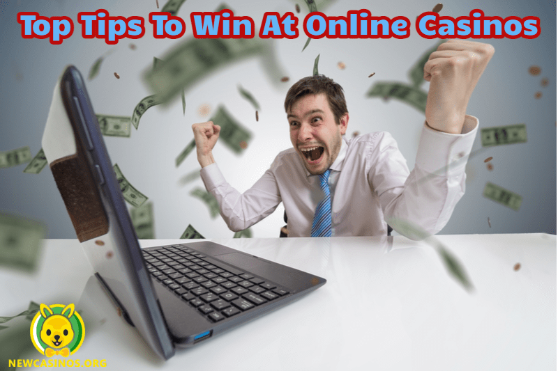 Top Tips To Win At Online Casinos Every Time: Beating the Casino