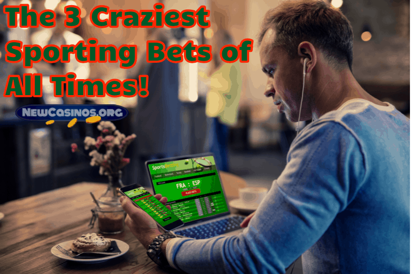 The 3 Craziest Sporting Bets of All Times