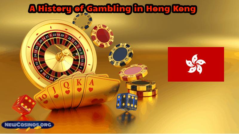 A History of Gambling in Hong Kong