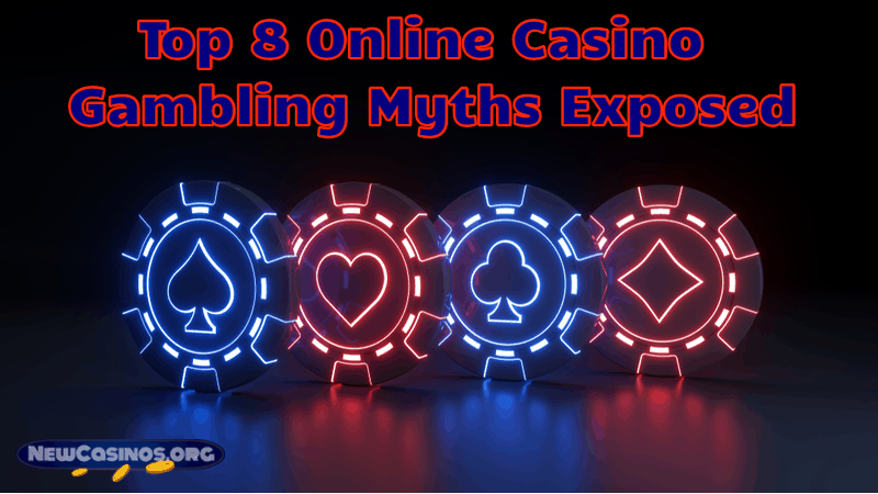 Top 8 Online Gambling Myths Exposed