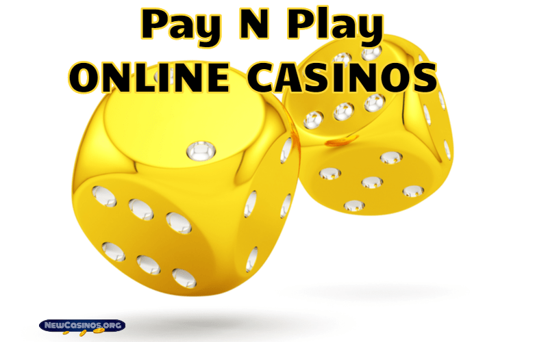 Pay N Play – Will it Revolutionise Online Casino Play?