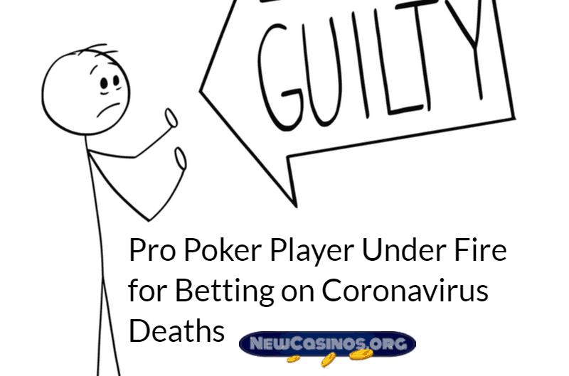 Pro Poker Player Under Fire for Betting on Coronavirus Deaths