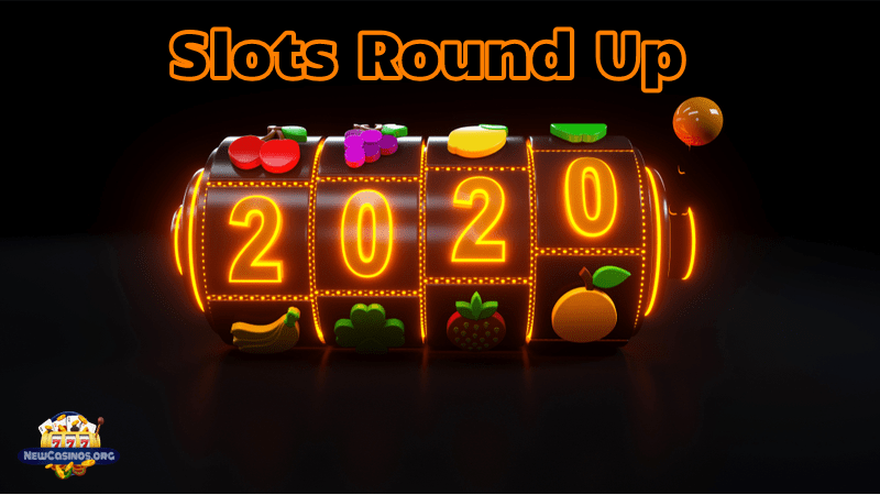 Slots Round-Up – March 2020