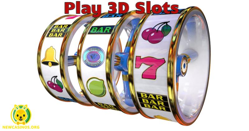 Top 3D Slots Online – Best 3D Slot Machines To Play