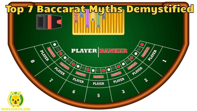 Top 7 Baccarat Myths Demystified