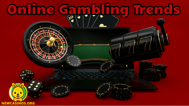 Online Gambling Trends We Can Expect