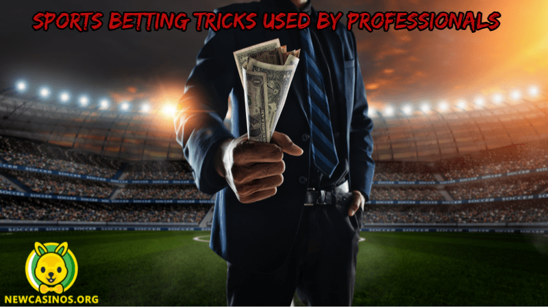 Sports Betting Tricks Used By Professional Gamblers