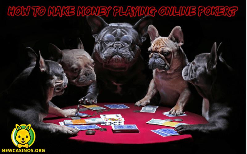 Bagaimana Cara Menghasilkan Uang dari Bermain Poker Online?