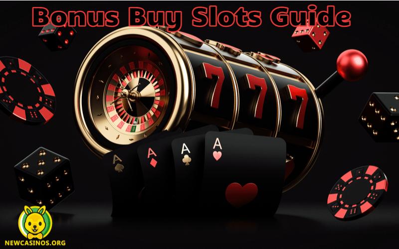 Bonus Buy Slots Guide